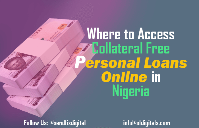 Where to access collataral free online loans Nigeria
