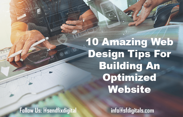 10 Amazing web design tips for building an optimized website